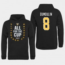 Men NHL Pittsburgh Penguins 8 Dumoulin black All for the Cup Hoodie
